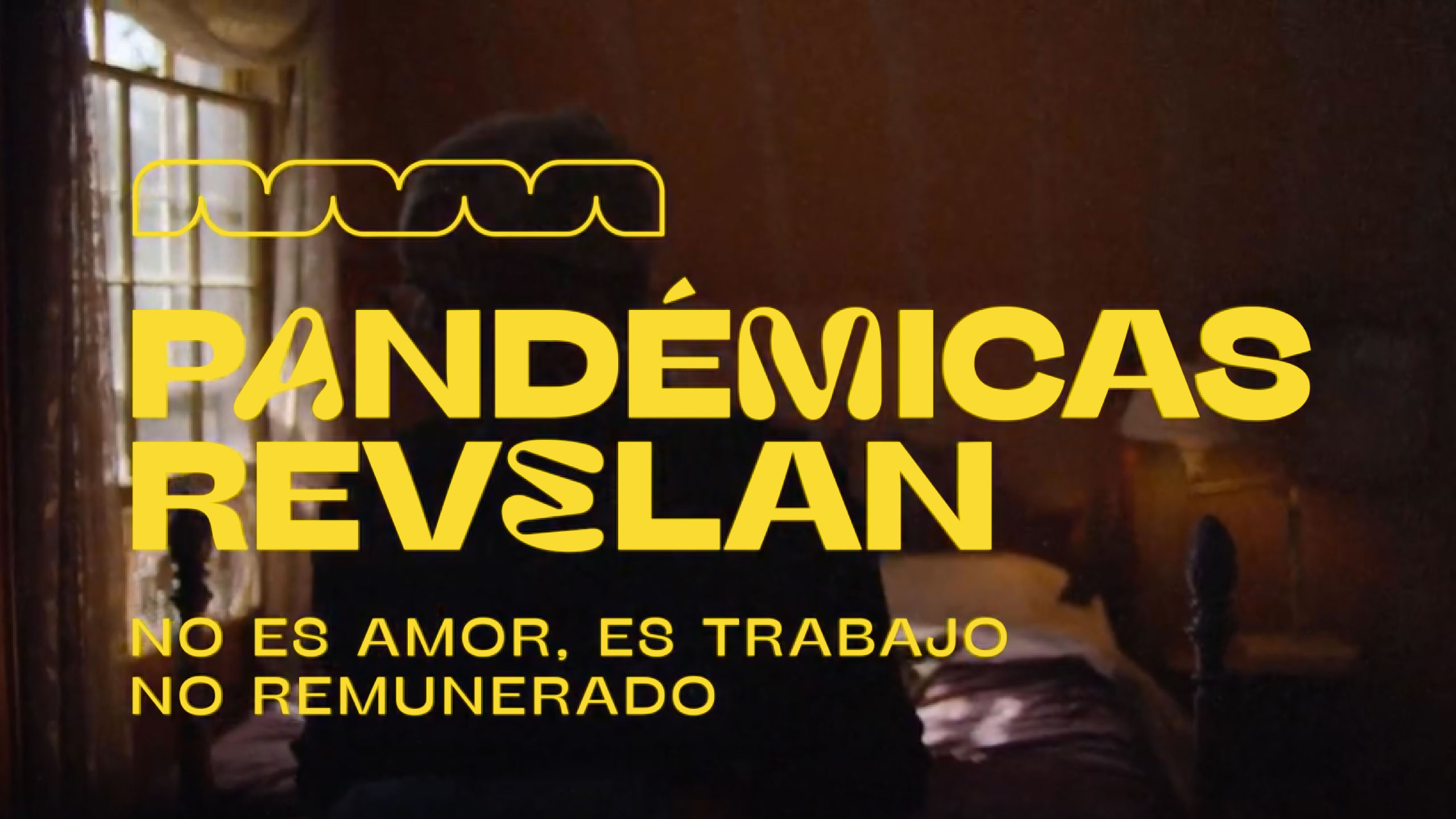 El primer capítulo de 'Pandémicas revelan': No es amor, es trabajo no remunerado